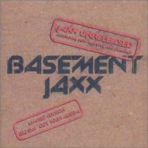 Jaxx Unreleased: Additional Jaxx Additiv