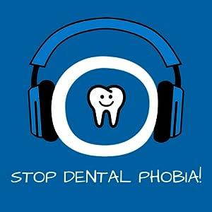 Stop Dental Phobia! Zahnarztangst überwinden mit Hypnose Hörbuch