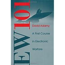 Ew 101: A First Course in Electronic Warfare (Artech House Radar Library)