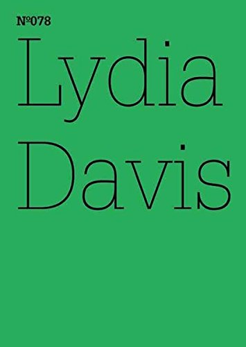 Lydia Davis: Two Former Students: 100 Notes, 100 Thoughts: Documenta Series 078 (100 Notes - 100 Thoughts / 100 Notizen - 100 Gedanken: Documenta 13)