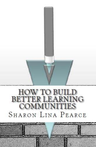 How to Build Better Learning Communities pdf epub