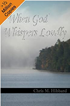 When God Whispers Loudly (Terreldor Press Shorts Book 1) by [Hibbard, Chris M.]