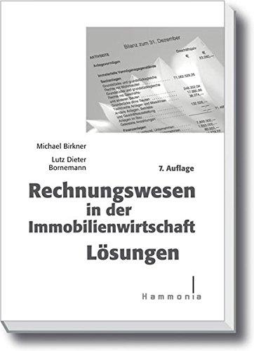 Rechnungswesen in der Immobilienwirtschaft Lösungen (Hammonia bei Haufe)