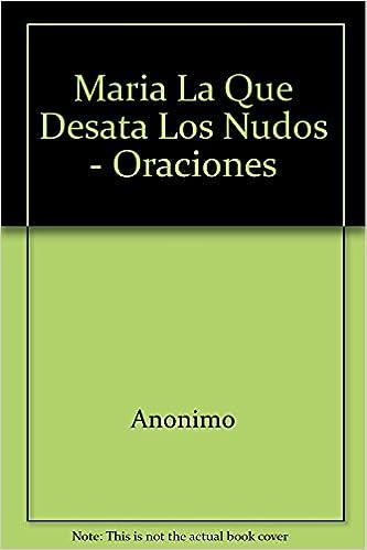 Descargar ebook para iriver Maria La Que Desata Los Nudos - Oraciones PDF