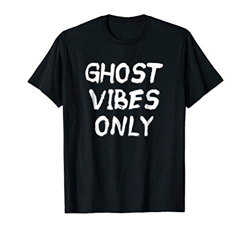 Ghost Vibes Only Funny Halloween