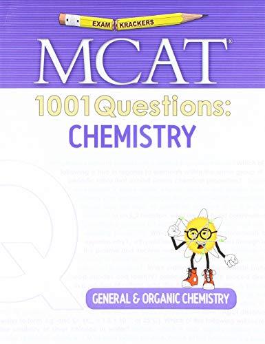 Examkrackers MCAT 1001 Questions: Chemistry: General & Organic Chemistry (1001 Series) (1001 Series)