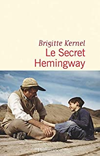 Le secret Hemingway, Kernel, Brigitte