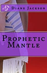 Prophetic Mantle (Volume 70)
