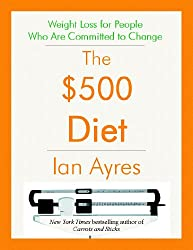 The $500 Diet: Weight Loss for People Who are Committed to Change (English Edition)