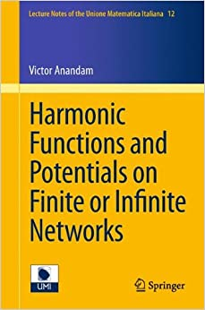 Harmonic Functions and Potentials on Finite or Infinite Networks (Lecture Notes of the Unione Matematica Italiana)