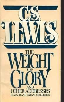 The Weight of Glory, and Other Addresses by C. S. Lewis (1980-08-01)