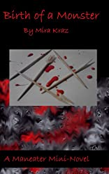 Birth of a Monster (Maneater Book 1)