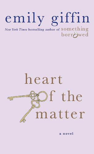 Book cover from Heart of the Matter: A Novel by Emily Giffin