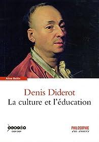 Denis Diderot : La culture et l'éducation par Aline Beilin