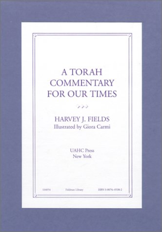 A Torah Commentary for Our Times