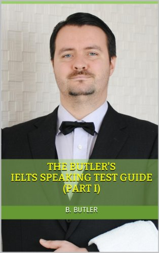 Download The Butler's IELTS Speaking Test Guide (Part I) Pdf
