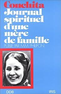 Conchita, journal spirituel d'une mère de famille par Michel-Marie Philipon