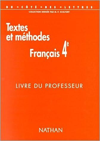 Amazon Fr Textes Et Methodes Francais 4e Livre Du