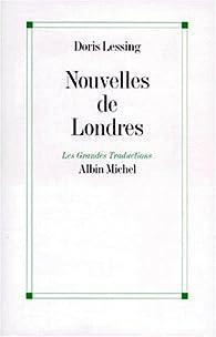 Nouvelles de Londres par Doris Lessing