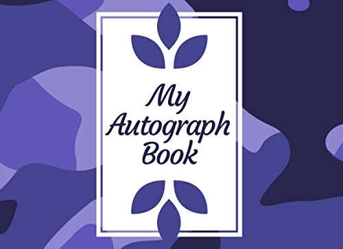 My Autograph Book: Autograph Book For Favourite Celebrity and Cartoon Character Signatures, Sports, Movies, Baseball, Basketball, Football and Soccer ... Christmas, Easter (Autograph Books) (Characters Helmet Football)