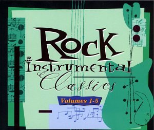 Rock Instrumental Classics 1-5 by Rhino