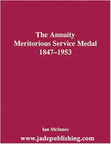 Read The Annuity Meritorious Service Medal, 1847-1953 PDF, azw (Kindle)