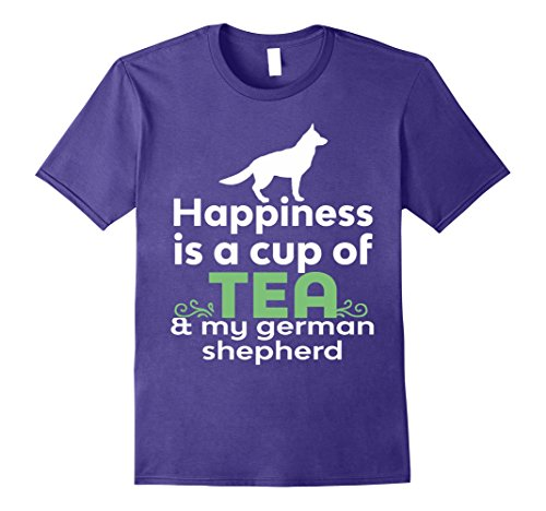 Happiness Is Tea & My German Shepherd Cute T-Shirt