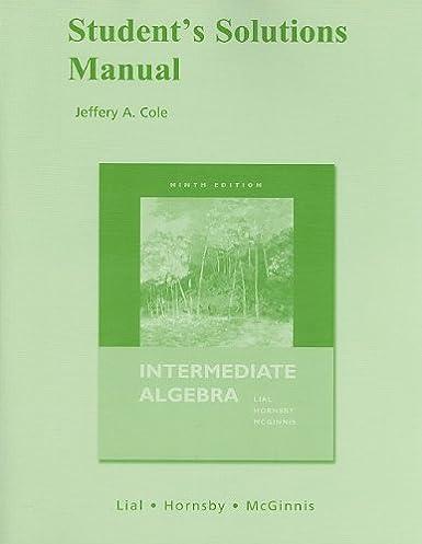 student solutions manual for intermediate algebra margaret l lial rh amazon com Intermediate Algebra McKeague 9th Edition Intermediate Algebra McKeague 9th Edition
