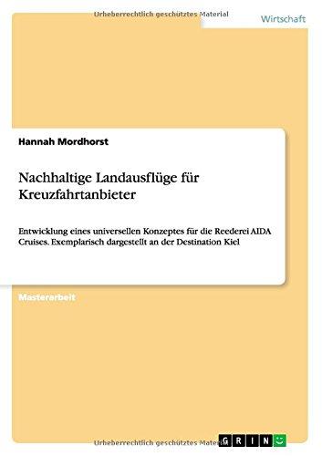 Nachhaltige Landausflüge für Kreuzfahrtanbieter  [Mordhorst, Hannah] (Tapa Blanda)