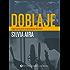 Doblaje : sugerencias para el aprendizaje del oficio (Spanish Edition)