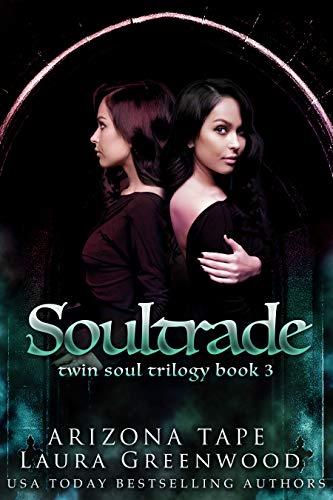 Soultrade (Twin Souls Trilogy Book 3)