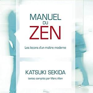 Manuel du ZEN : les leçons d'un maître moderne | Livre audio