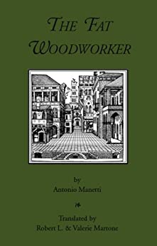 The Fat Woodworker by [Manetti, Antonio]