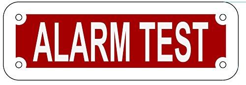 (ALARM TEST SIGN ( Red reflective,ALUMINIUM 2X6 ))
