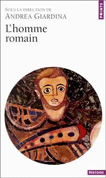 L'homme romain par Giardina