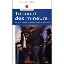 TRIBUNAL DES MINEURS