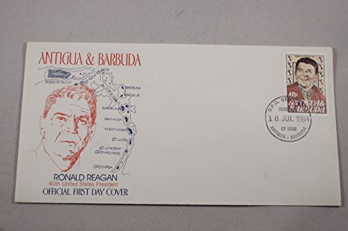 ANTIGUA & BARBUDA OFFICIAL 1ST DAY COVER 40TH UNITED STATES PRESIDENT