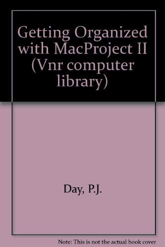 Getting Organized With Macproject II (VNR COMPUTER LIBRARY)