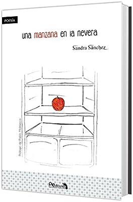 Una manzana en la nevera (Trobairitz): Amazon.es: Sandra Sánchez ...