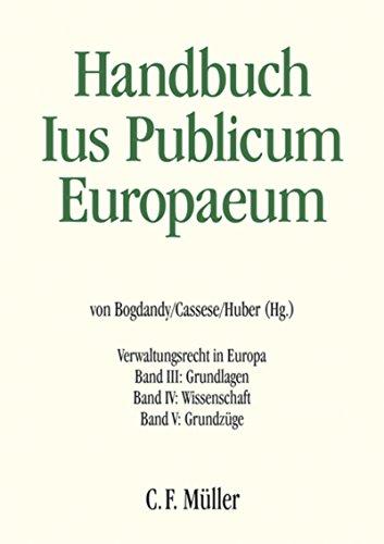 Ius Publicum Europaeum: Verwaltungsrecht in Europa (German Edition)