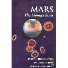 Mars: The Living Planet
