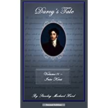 Darcy's Tale, Volume II: Into Kent