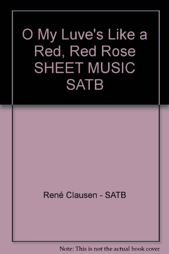 O My Luve's Like a Red, Red Rose SHEET MUSIC SATB