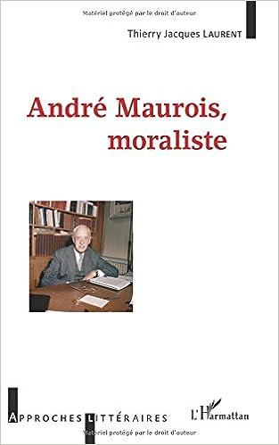 Livre André Maurois, moraliste pdf, epub ebook