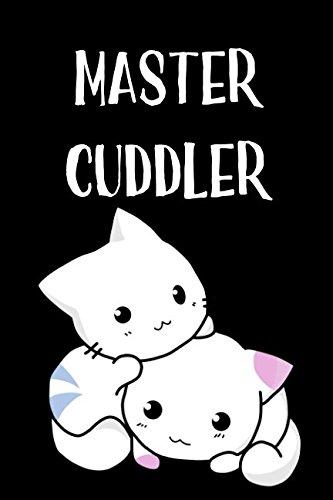 Read Online Master Cuddler (Blank Lined Journals) pdf epub
