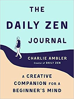 7fbd8575052 Amazon.com  The Daily Zen Journal  A Creative Companion for a ...