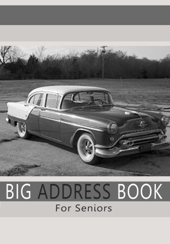 Big Address Book For Seniors: Large Print Address Book with A - Z Tabs For Quick Reference (Large Print Address Books)