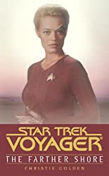 Star Trek: Voyager: Farther Shore: Star Trek Voyager