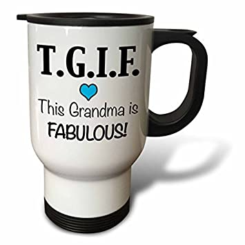 office coffee cups. Beautiful Office Modern Travel Mug For Men Tgif This Grandma Is Fabulous Blue White  Stainless Steel Coffee Tea With Office Cups