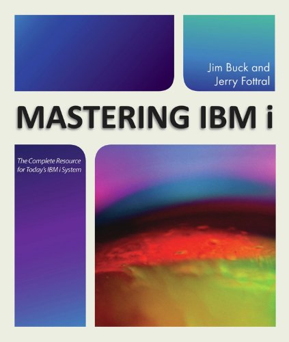 Mastering IBM i: The Complete Resource for Today's IBM i System Epub